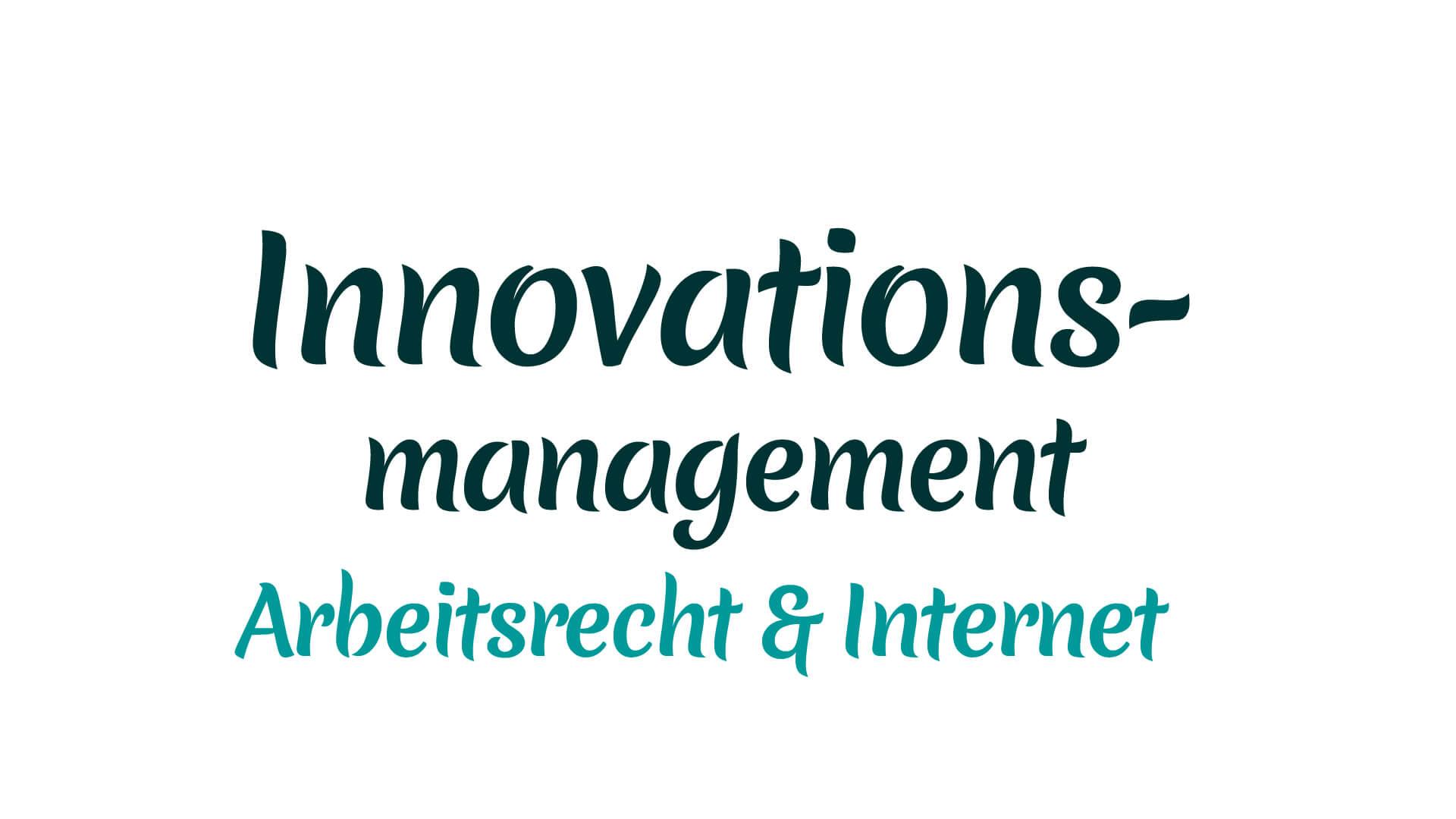 Innovationsmanagement Arbeitsrecht und Internet mit Heike Mareck