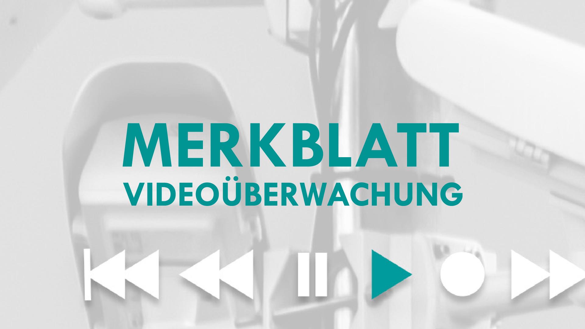 Merkblatt Videoüberwachung Datenschutz